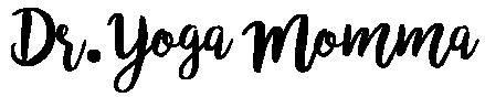 Dr. Yoga Momma (text)